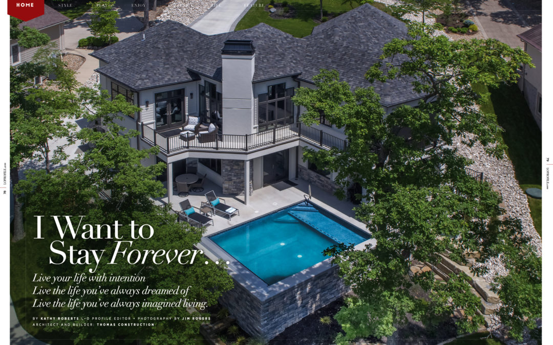 Home Feature: I Want to Stay Forever