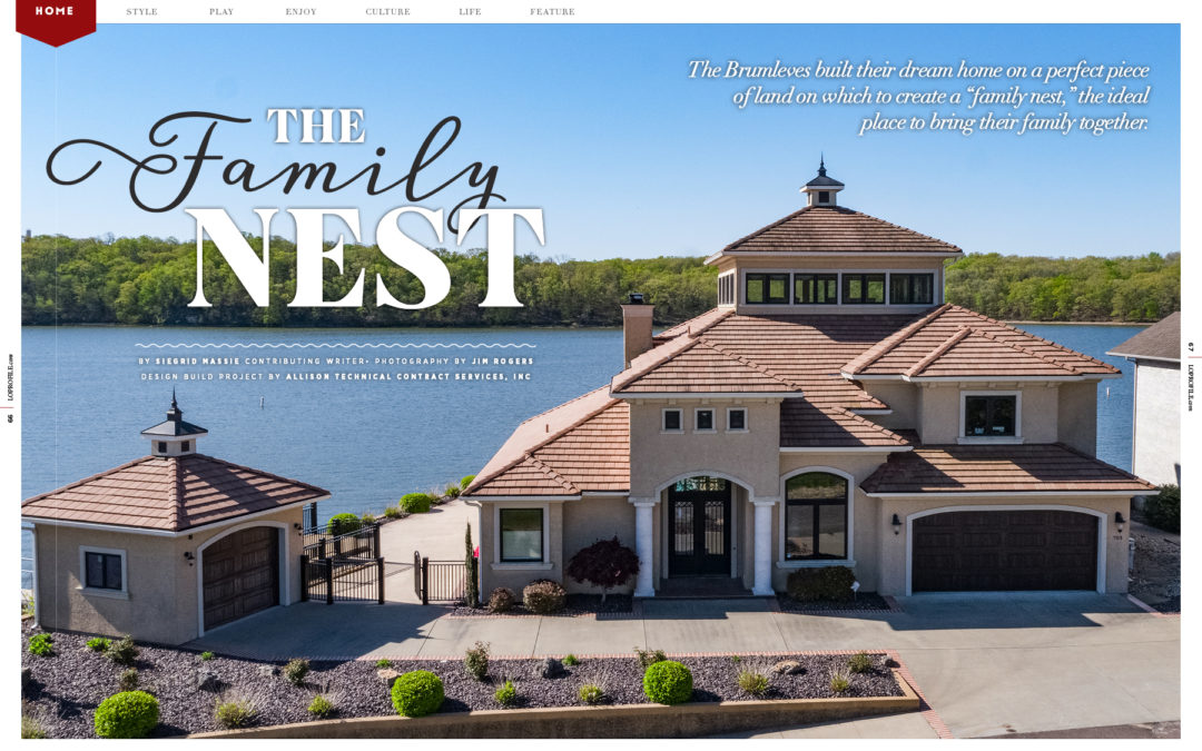 Home Feature: The Family Nest